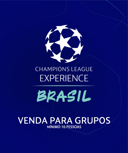CHAMPIONS LEAGUE EXPERIENCE | BRASIL